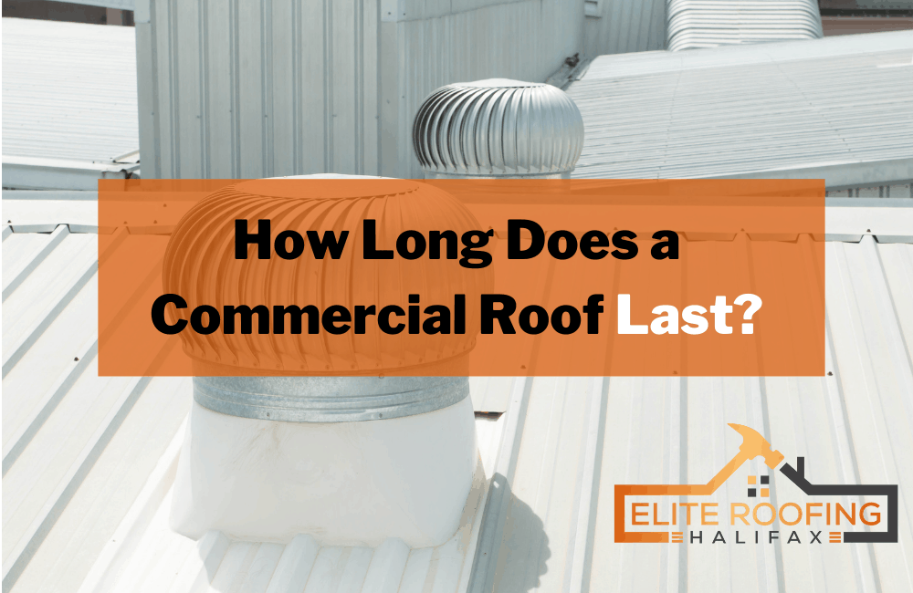 How Long Does a Commercial Roof Last