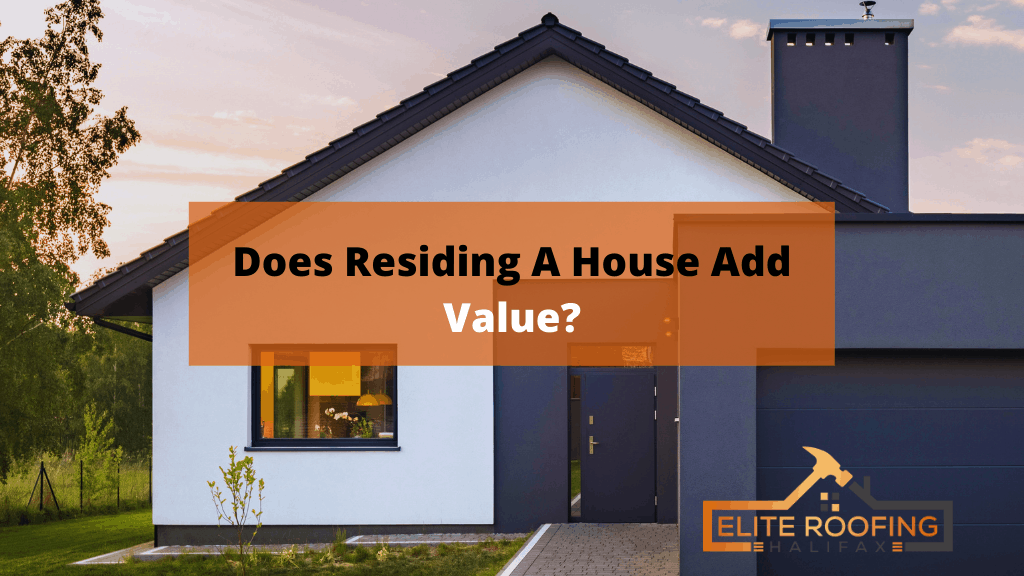 Does Residing A House Add Value
